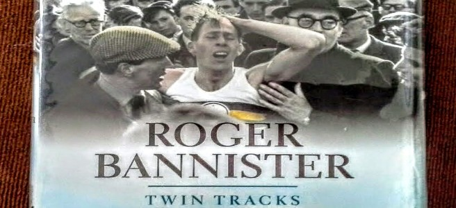 Twin Tracks: The Autobiography by Roger Bannister