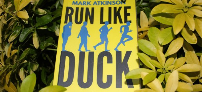 Run Like Duck 2018 Book Mark Atkinson